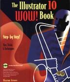 The Illustrator 10 Wow! Book. На английском языке (+CD)