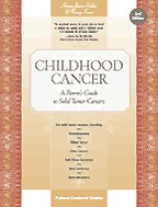 Childhood Cancer. A Parent's Guide to Solid Tumor Cancers. На английском языке