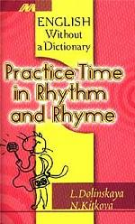 Practice Time in Rhythm and Rhyme