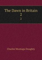 The Dawn in Britain. 2