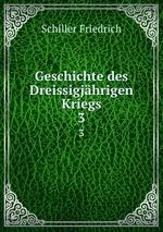 Geschichte des Dreissigjhrigen Kriegs. 3