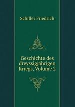 Geschichte des dreyssigjhrigen Kriegs, Volume 2