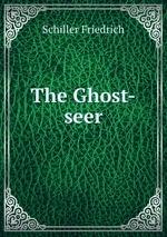 The Ghost-seer