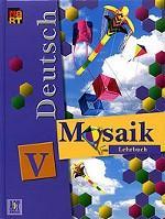 Deutsch Mosaik-V. Lehrbuch. Мозаика V: учебник немецкого языка для 5 класса