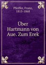 ber Hartmann von Aue. Zum Erek