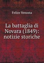 La battaglia di Novara (1849): notizie storiche
