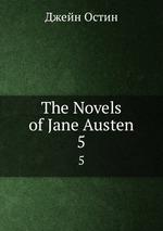 The Novels of Jane Austen. 5