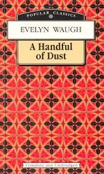 Пригоршня праха. (A Handful of Dust). На англ. яз