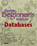 Absolute Beginner`s Guide to Databases: на английском языке