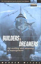 Builders and dreamers. The making and meaning of management: на английском языке