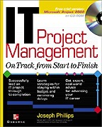 IT Project Management: On Track from Start to Finish (+CD)