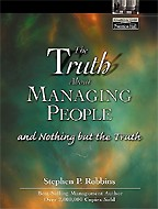 The Truth About Managing People... And Nothing But the Truth