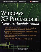 Microsoft Windows XP Professional Network Administration