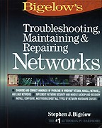 Troubleshooting, Maintaining & Repairing Networks