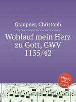 Обложка книги Wohlauf mein Herz zu Gott, GWV 1135/42