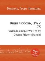 Видя любовь, HWV 175. Vedendo amor, HWV 175 by George Frideric Handel