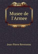 Обложка книги Musee de l'Armee