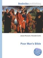 Poor Man`s Bible