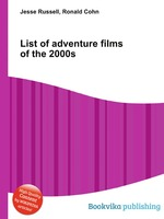 List of adventure films of the 2000s