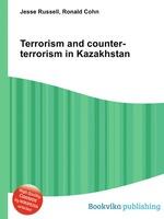 Terrorism and counter-terrorism in Kazakhstan