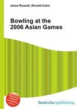 Bowling at the 2006 Asian Games