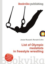 List of Olympic medalists in freestyle wrestling