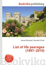 List of life peerages (1997–2010)