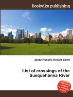 List of crossings of the Susquehanna River