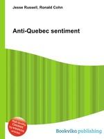 Anti-Quebec sentiment