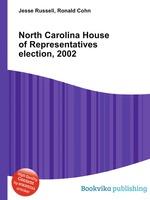 North Carolina House of Representatives election, 2002