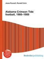 Alabama Crimson Tide football, 1980–1989