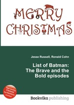 List of Batman: The Brave and the Bold episodes