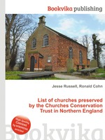 List of churches preserved by the Churches Conservation Trust in Northern England