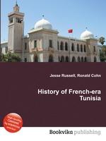 History of French-era Tunisia