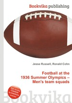Football at the 1936 Summer Olympics – Men`s team squads