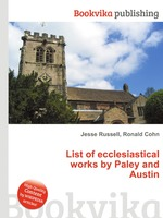 List of ecclesiastical works by Paley and Austin