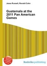 Guatemala at the 2011 Pan American Games
