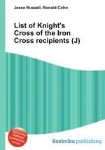 List of Knight`s Cross of the Iron Cross recipients (J)