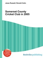 Somerset County Cricket Club in 2005
