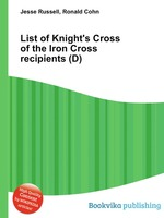 List of Knight`s Cross of the Iron Cross recipients (D)