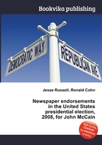 Newspaper endorsements in the United States presidential election, 2008, for John McCain