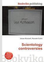 Scientology controversies