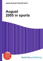 August 2005 in sports