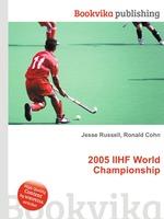 2005 IIHF World Championship