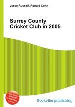Surrey County Cricket Club in 2005