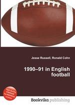 1990–91 in English football