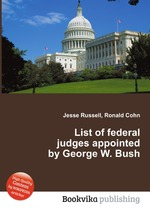List of federal judges appointed by George W. Bush