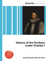 History of the Puritans under Charles I