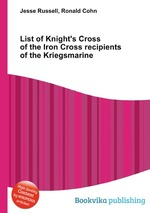 List of Knight`s Cross of the Iron Cross recipients of the Kriegsmarine