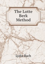 The Lotte Berk Method